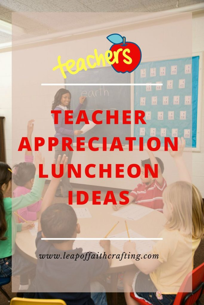 teacher luncheon ideas