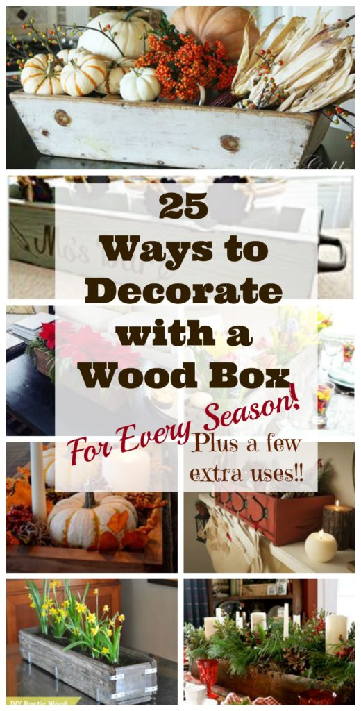The Ultimate Roundup Of Wooden Box Decorating Ideas Leap Of Faith