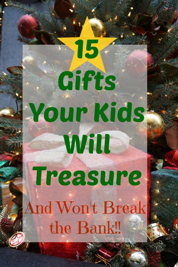 gifts your kids will treasure