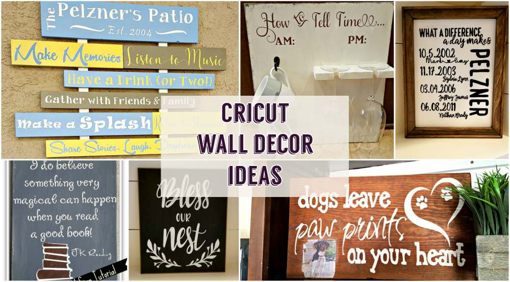 cricut ideas for wall decor