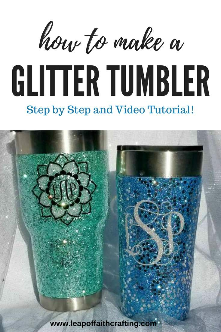 Glitter Tumbler Step By Step Pics And Video Tutorial Leap Of