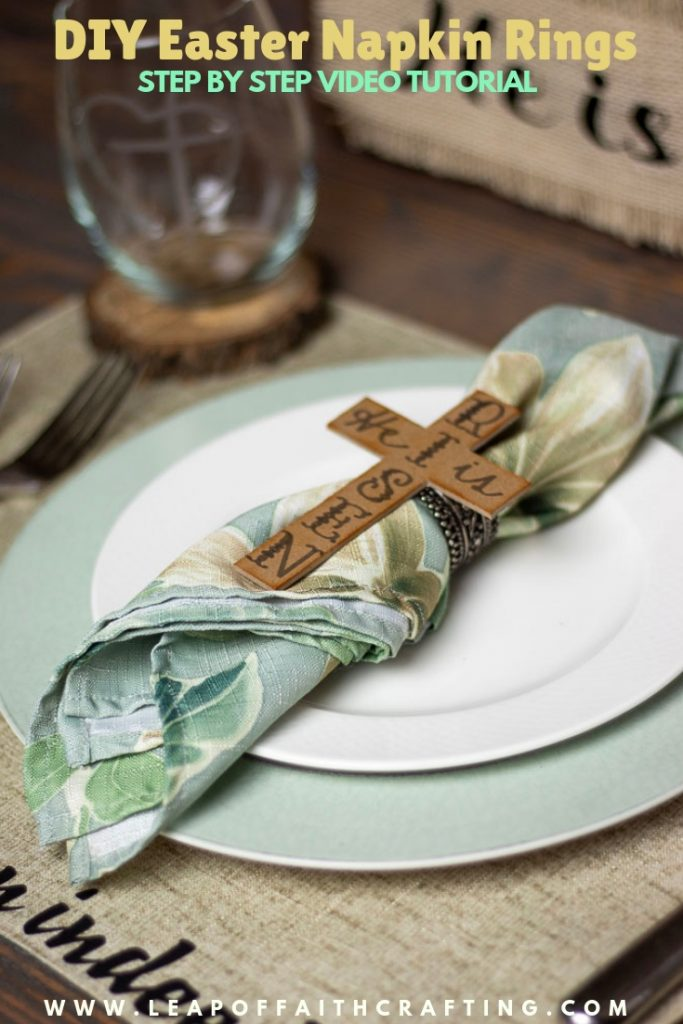 Christ centered Easter table with DIY napkin rings and Easter placemats.  Video tutorial on how to make the cross napkin rings out of chipboard with a Cricut Maker.  #cricut #cricutmade #easter